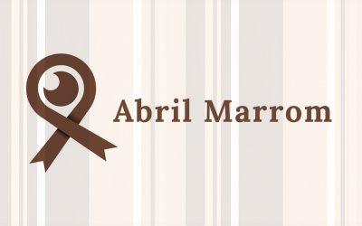 Abril Marrom: Campanha de conscientização sobre doenças que podem levar à cegueira